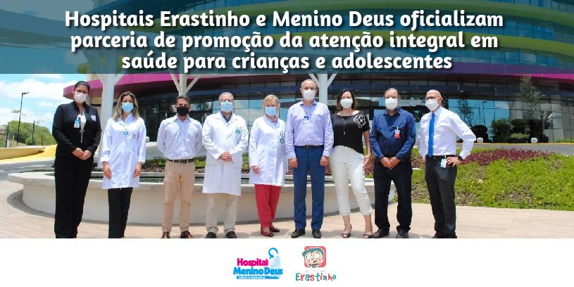 Hospitais Erastinho e Menino Deus oficializam parceria de promoção da atenção integral em saúde para crianças e adolescentes